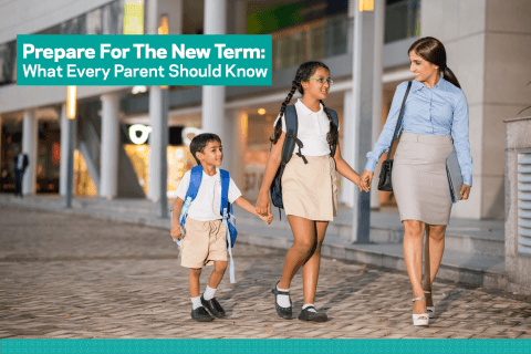 Prepare for the New Term: What Every Parent Should Know