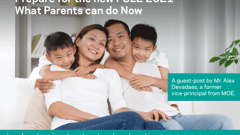Prepare for the new PSLE 2021 – What Parents can do Now