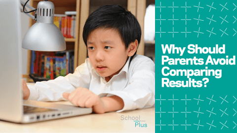 Why Should Parents Avoid Comparing Results?