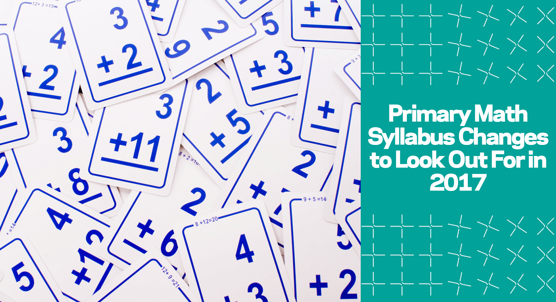 PSLE Primary Math Syllabus Changes to Look Out For in 2017
