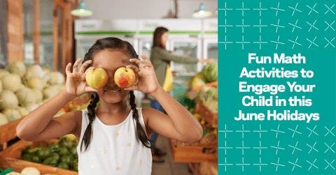Fun Math Activities to Engage your Child in This June Holidays
