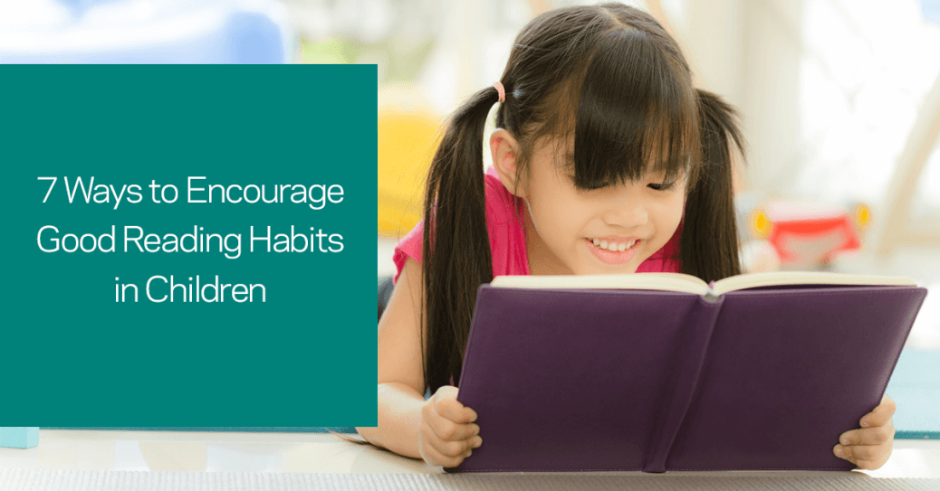 Encourage good reading habits