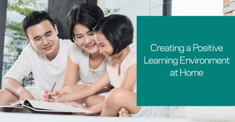 Creating a Positive Learning Environment at Home