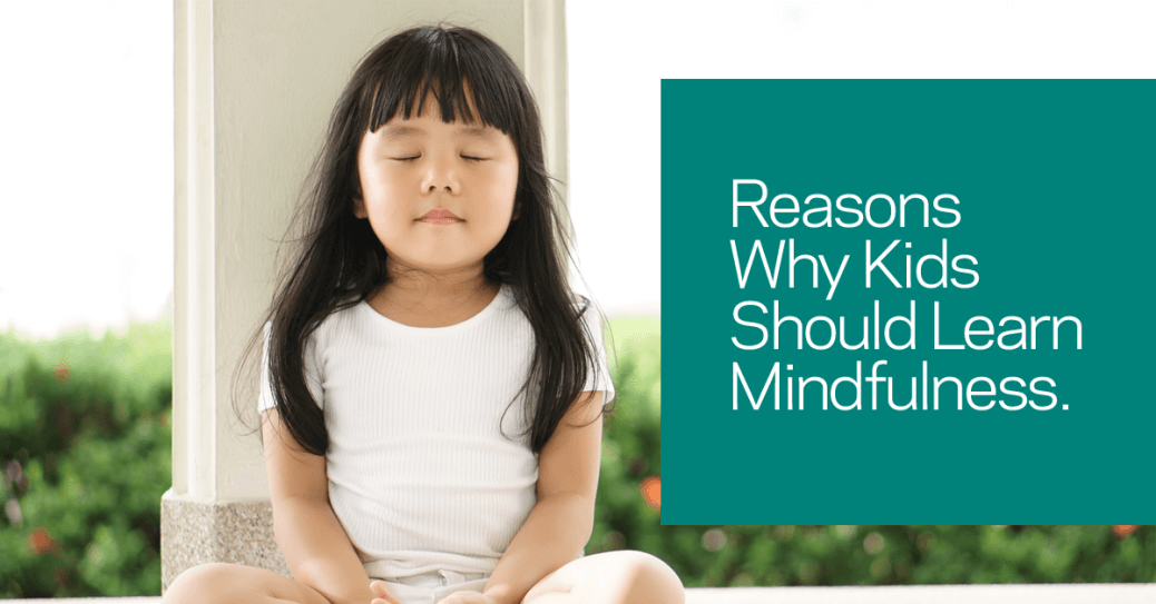 reasons-why-kids-should-learn-mindfulness