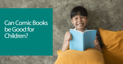 Can Comic Books be Good for Children?