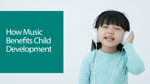 How Music Benefits Child Development