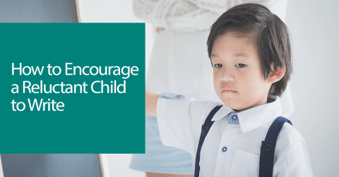 How to Encourage a Reluctant Child to Write