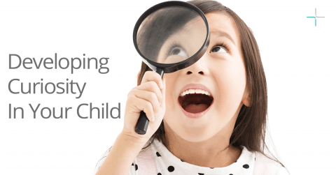 Developing Curiosity In Your Child