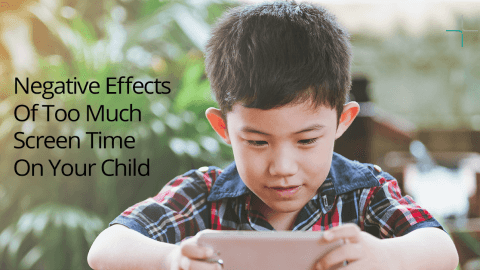 Negative Effects of Too Much Screen Time On Your Child