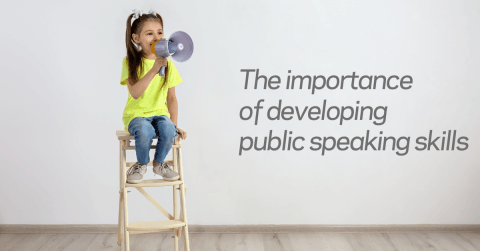 Importance of developing public speaking skills